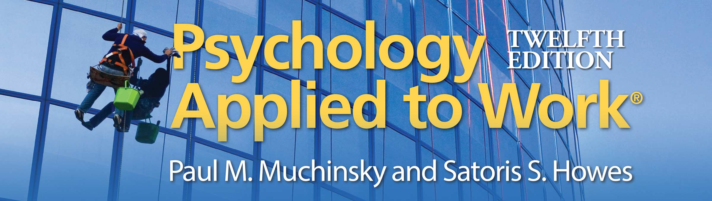 Psychology Applied to Work - Twelfth Edition